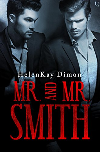 Mr. and Mr. Smith by Helenkay Dimon