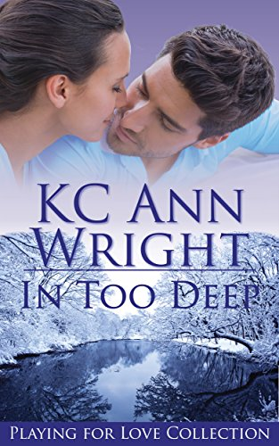 In Too Deep by KC Ann Wright