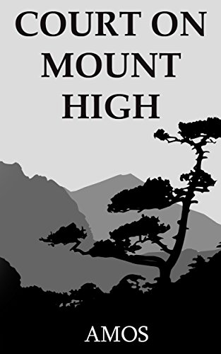 Court On Mount High by Amos