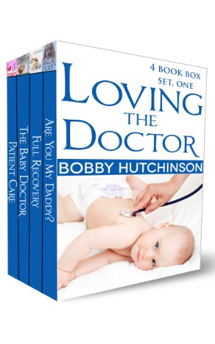 Loving The Doctor by Bobby Hutchinson