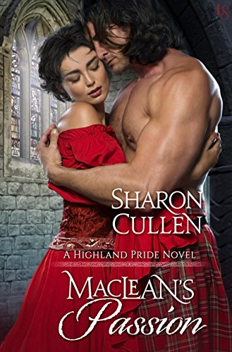 MacLean's Passion: A Highland Pride Novel by Sharon Cullen