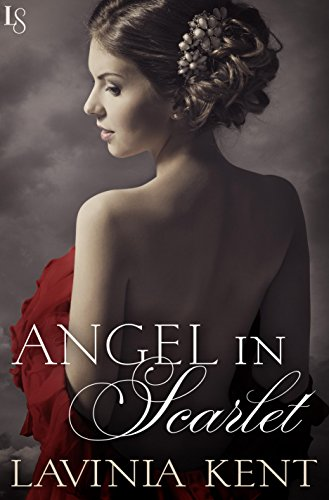 Angel in Scarlet: A Bound and Determined Novel by Lavinia Kent