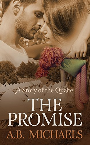 The Promise: A Story of the Quake by A.B. Michaels