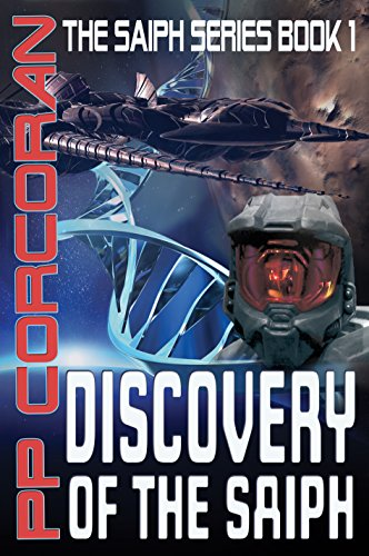 Discovery of the Saiph (The Saiph Series Book 1) by PP Corcoran