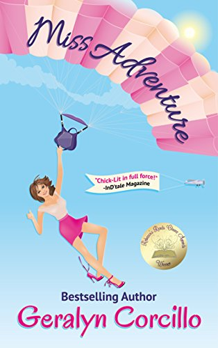 Miss Adventure (Love in the Limelight Book 1) by Geralyn Corcillo