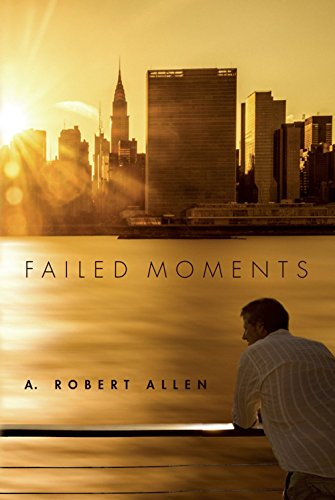 Failed Moments (Historical Fiction) by A. Allen