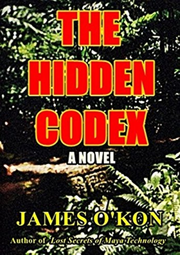 The Hidden Codex by James O'Kon