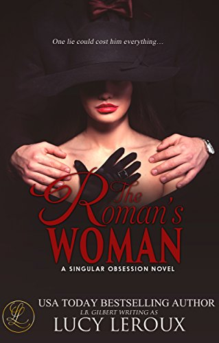 The Roman's Woman by Lucy Leroux