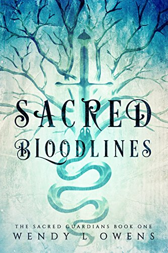 Sacred Bloodlines  by Wendy L Owens