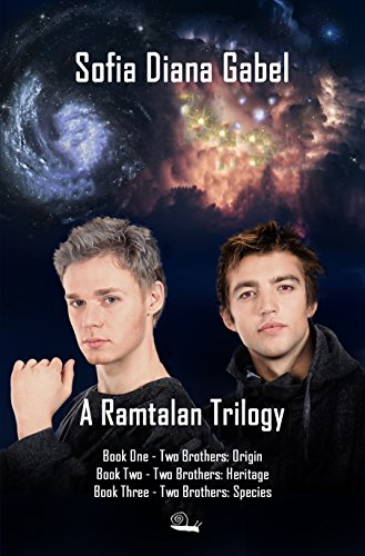 A Ramtalan Trilogy: Two Brothers, Books 1-3 by Sofia Diana Gabel