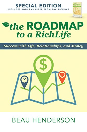 The Roadmap to a RichLife: Success with Life, Relationships, and Money by Beau Henderson