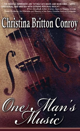 One Man's Music by Christina Britton Conroy