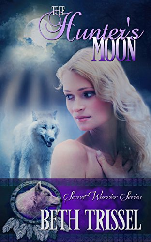The Hunter's Moon by Beth Trissel