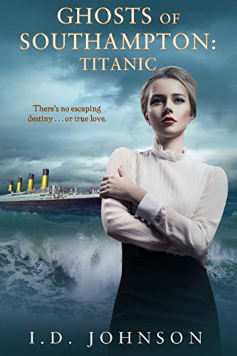 Ghosts of Southampton: Titanic by ID Johnson