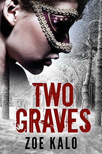 Two Graves: A Novella (Retribution Series Book 1) by Zoe Kalo