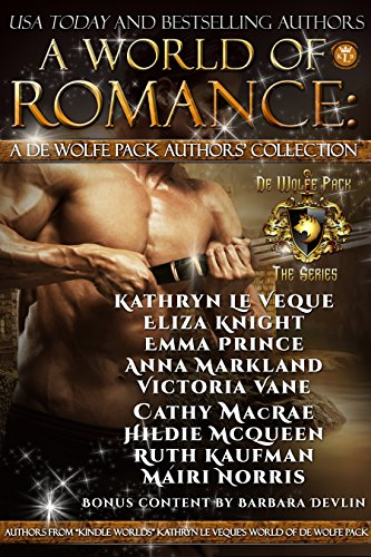 A World of Romance: World of de Wolfe Pack Authors Collection by Various Authors