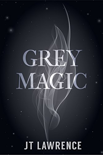 Grey Magic by JT Lawrence