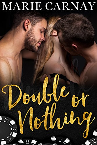 Double or Nothing by Marie Carnay