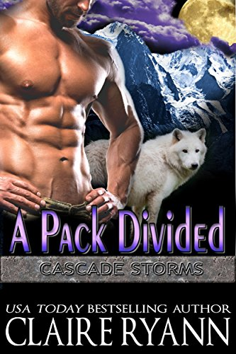A Pack Divided by Claire Ryann