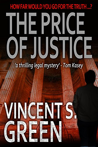 The Price of Justice by Vincent S Green