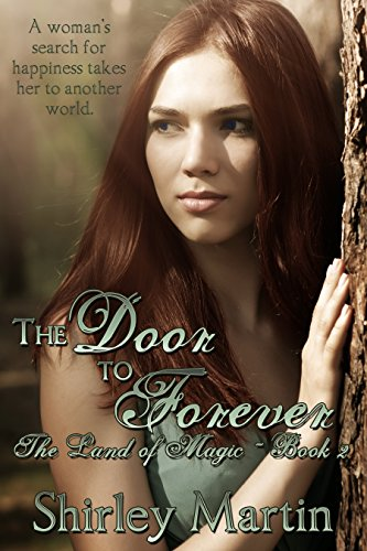 The Door to Forever by Shirley Martin