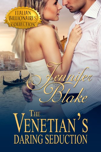 The Venetian's Daring Seduction by Jennifer Blake