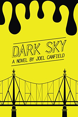 Dark Sky (The Misadventures of Max Bowman Book 1) by Joel Canfield