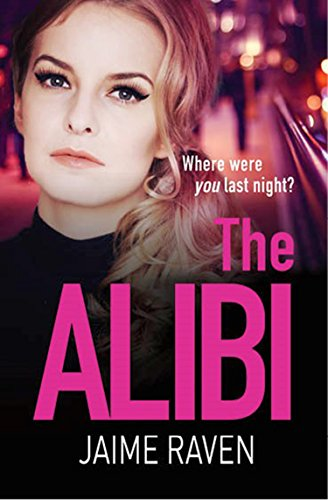 THE ALIBI by Jaime Raven