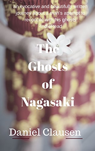 The Ghosts of Nagasaki by Daniel Clausen