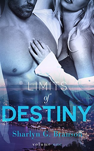 Limits of Destiny (Volume 1) by Sharlyn G. Branson