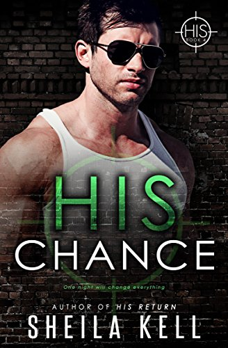 His Chance by Sheila Kell