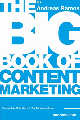 The Big Book of Content Marketing by Andreas Ramos