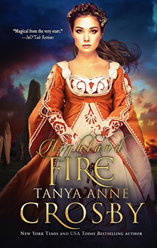 Highland Fire by Tanya Anne Crosby