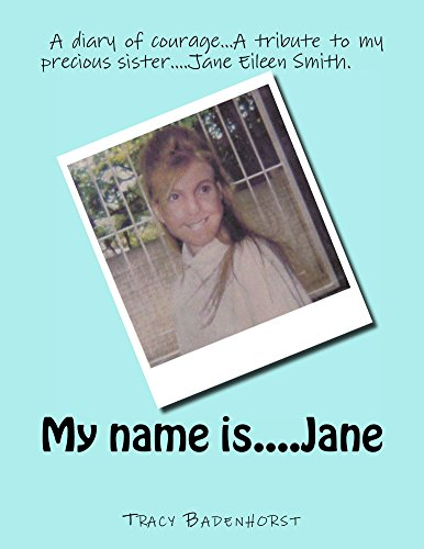My name is....Jane by Tracy Badenhorst