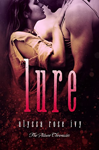 Lure by Alyssa Rose Ivy