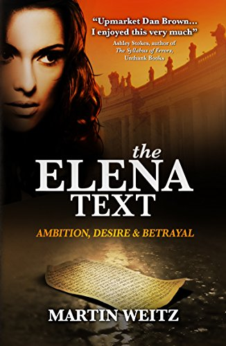 The Elena Text by MARTIN WEITZ