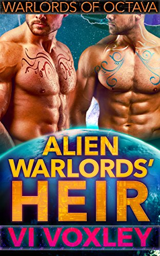 Alien Warlords' Heir by Vi Voxley