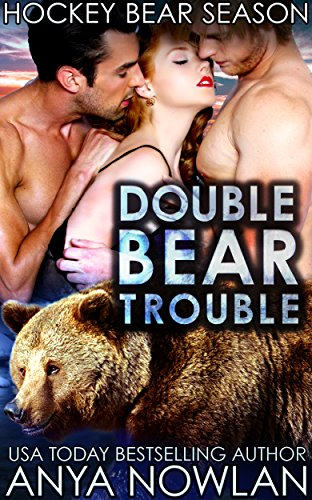 Double Bear Trouble by Anya Nowlan