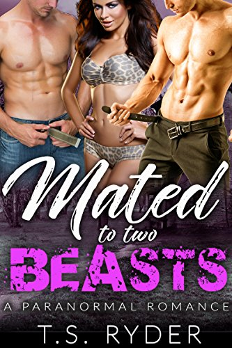 Mated to Two Beasts by T. S. Ryder