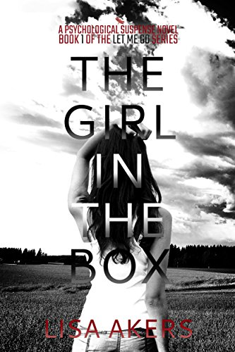 The Girl in the Box by Lisa Akers