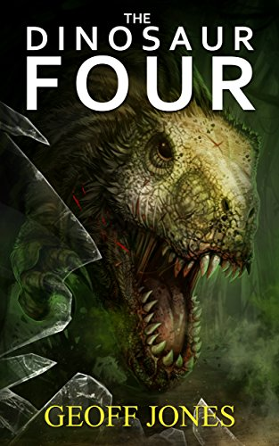 The Dinosaur Four by Geoff Jones
