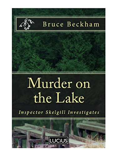 Murder on the Lake by Bruce Beckham