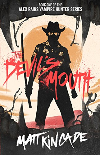 The Devil's Mouth by Matt Kincade