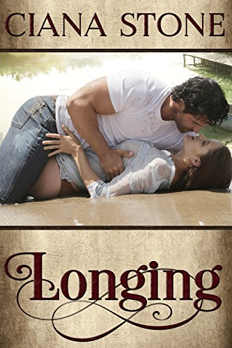 Longing (Legacy Book 1) by Ciana Stone