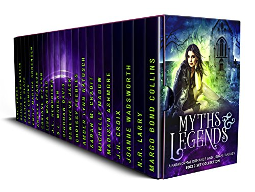 Myths & Legends: A Paranormal Romance and Urban Fantasy Boxed Set Collection by Various Authors