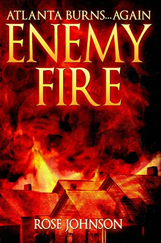 Enemy Fire by Rose Johnson