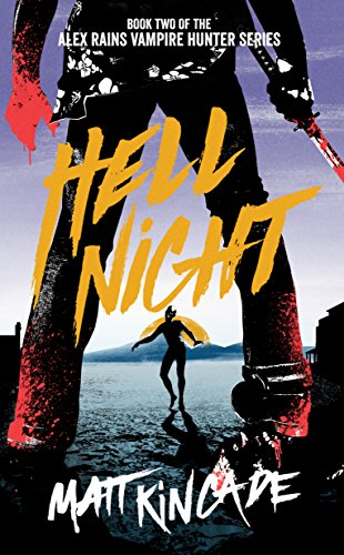 Hell Night by Matt Kincade