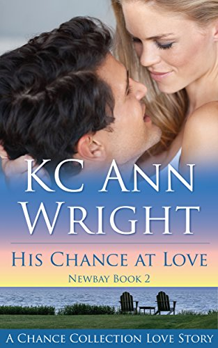 His Chance at Love by KC Ann Wright