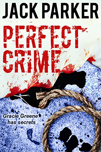 PERFECT CRIME by Jack Parker