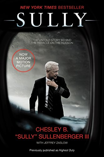 Sully: My Search for What Really Matters by Chesley B.